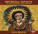 "Abyssinia Infinite featuring Ejigayehu ""Gigi"" Shibabaw / Zion Roots"