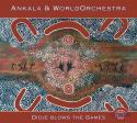Ankala & World-Orchestra / Didje Blows the Games